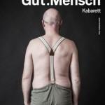 Do., 09. Feb. 2017 | Christoph Eder –   Gut: Mensch – ein neues Programm