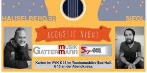 <em>Fr., 6.4.2018 | 19:30 </em><br />~ ACOUSTIC NIGHT ~ <br />Siegl, Hauselberger
